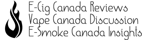 Ecig Canada Reviews | Vape Canada Discussion | Esmoke Canada Insights